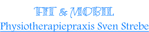FIT & MOBIL Physiotherapiepraxis Sven Strebe